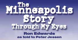 The Minneapolis Story Home Page